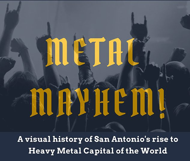 Metal Mayhem Utsa Institute Of Texan Cultures